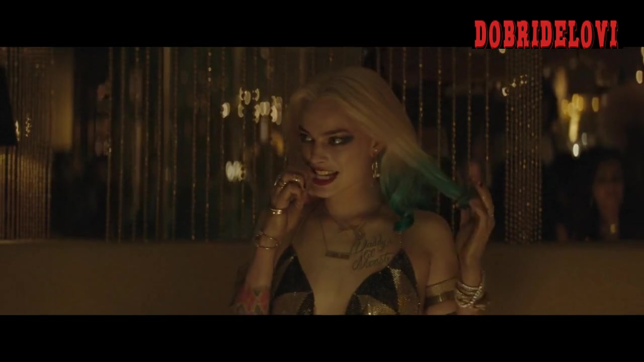 Margot Robbie crazy sexy scene in club -- Suicide Squad